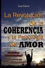 Crecimiento Personal y Desarrollo: La Revolución de la Coherencia y la...