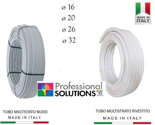 TUBO MULTISTRATO 16 20 26 32 NUDO COIBENTATO RIVESTITO PE-XB 25-50-75-100MT