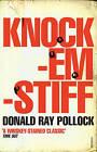 Knockemstiff by Donald Ray Pollock (Paperback, 2009)
