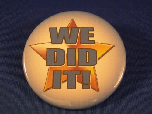 Lot of 12 BUTTONS pin SCHOOL WORK TEAM award success Leadership badge WE DID IT