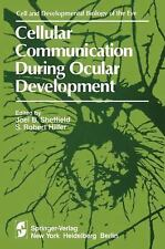 Cellular Communication During Ocular Development (The Cell and Developmental Bio
