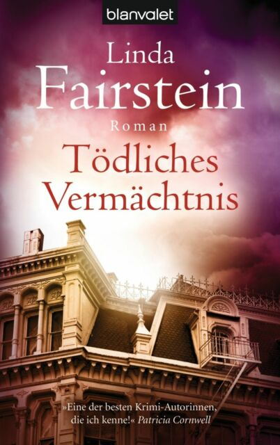 Tödliches Vermächtnis von Linda Fairstein (2010, Taschenbuch) UNGELESEN