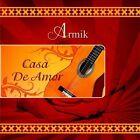 Casa de Amor by Armik (CD, Jan-2012, Bolero Records)