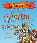 Avoid Working on a Victorian Bridge by Tom Ratliff (Paperback, 2010)