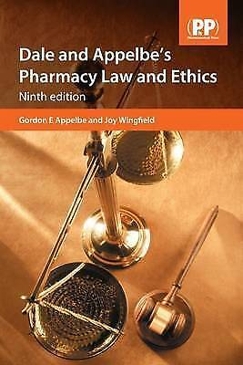 Dale and Appelbe's Pharmacy Law and Ethics by Gordon E. Appelbe, Joy (2009)