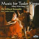 Music For The Tudor Kings von The Hilliard Ensemble (2007)