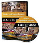 Master Lightroom Presets Learn by Video: Enhance Your Creativity and Increase Efficiency by John Batdorff (DVD, 2014)