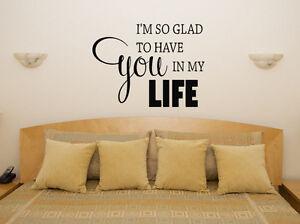 Glad-haben-You-In-My-Life-Schlafzimmer-Wohnzimmer-Aufkleber-Wandkunst-Bild