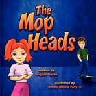 The MOP Heads 9781615460069 by Angela Hayes Book