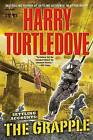 The Grapple: Bk. 3: Settling Accounts by Harry Turtledove (Paperback, 2007)