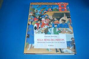 Sulla-Mensa-Del-Principe-Giancarlo-Malacarne-Il-Bulino
