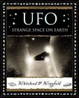 UFO: Strange Space on Earth by Paul Whitehead, George Wingfield (Paperback, 2011)