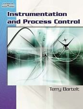 Instrumentation and Process Control by Terry Bartelt (2006, Paperback) * NEW