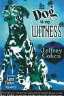 As Dog is My Witness: Another Aaron Tucker Mystery by Jeffrey Cohen (Paperback, 2005)