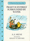 Piglet is Entirely Surrounded by Water by A. A. Milne (Hardback, 1991)