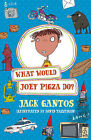 What Would Joey Pigza Do? by Jack Gantos (Paperback, 2014)
