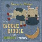 Hey Diddle Diddle and Other Nursery Rhymes by Thomas Nelson (Board book, 2015)