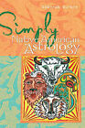 Simply Native American Astrology: Learn to Use This Ancient and Mysterious Technique by Deborah Durbin (Paperback, 2007)