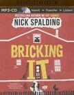 Bricking It by Nick Spalding (CD-Audio, 2015)