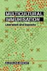Multicultural Immunisation: Liberalism and Esposito by Alexej Ulbricht (Hardback, 2014)