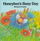 Honeybee's Busy Day by Richard Fowler (1994, Hardcover, Abridged)
