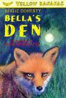 Bella's Den by Berlie Doherty (Paperback, 1997)