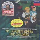 My Favorite Opera for Children 0028944381726 by Luciano Pavarotti CD