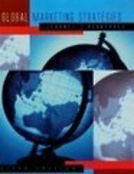Global Marketing Strategies By Jean-Pierre Jeannet, H. David Hennessey