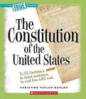 The Constitution by Christine Taylor-Butler (Hardback, 2007)