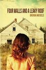 Four Walls and a Leaky Roof by Brenda Meisels (Paperback / softback, 2013)
