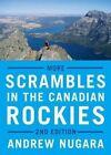 More Scrambles in the Canadian Rockies by Andrew J Nugara (Paperback / softback, 2014)