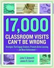 17,000 Classroom Visits Can't Be Wrong: Strategies That Engage Students, Promote Active Learning, and Boost Achievement by James R Garver, John V Antonetti (Paperback / softback, 2015)