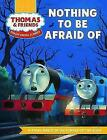 Really Useful Stories: Nothing To Be Afraid Of ' Thomas & Friends