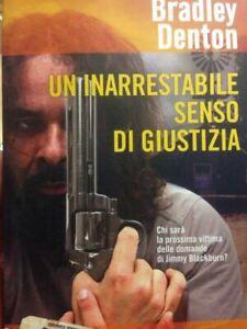 Un-Inarrestabile-Senso-Di-Giustizia-Bradley-Denton