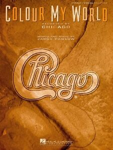 Colour My World Sheet Music Piano Vocal Chicago NEW 000351461 ...
