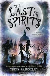 The-Last-of-the-Spirits-by-Priestley-Chris-NEW-Book-FREE-amp-FAST-Delivery-Pa