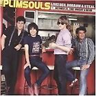 The Plimsouls - Live! Beg, Borrow & Steal (October 31, 1981 Whisky a Go Go/Live Recording, 2010)