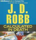 Calculated in Death by J D Robb (CD-Audio, 2013)