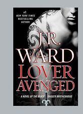 The Black Dagger Brotherhood: Lover Avenged Bk. 7 by J. R. Ward (2009,...