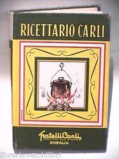 RICETTARIO CARLI Amedeo Pettini Giuseppe Cappadonia Cucina Ricette Cibi Menu si