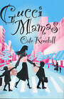 Gucci Mamas by Cate Kendall (Paperback, 2007)
