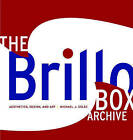 The Brillo Box Archive: Aesthetics, Design, and Art by Michael J. Golec (Paperback, 2008)