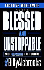 Blessed and unstoppable your blueprint for success paperback item 2 autographed signed copy blessed and unstoppable your blueprint for success autographed signed copy blessed and unstoppable your blueprint for malvernweather Choice Image