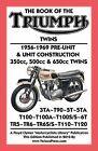 BOOK OF THE TRIUMPH TWINS 1956-1969 PRE-UNIT & UNIT CONSTRUCTION 350cc, 500cc & 650cc TWINS by TheValueGuide (Paperback, 2012)