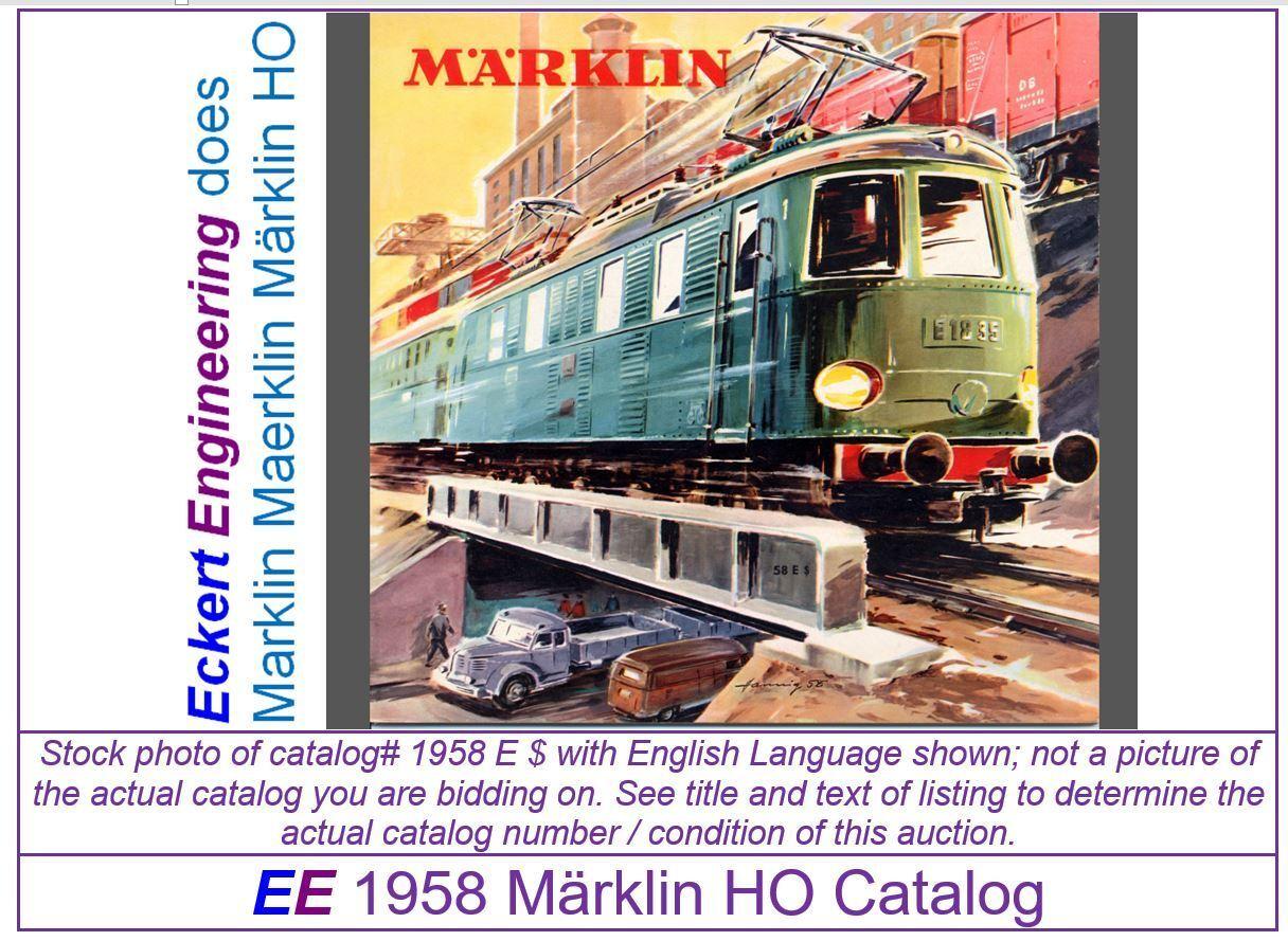 EE 1958 Marklin Catalog 58 E   in LN LikeNuovo Condition