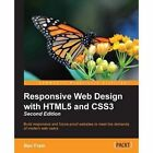 Responsive Web Design with HTML5 and CSS3 by Ben Frain (Paperback, 2015)
