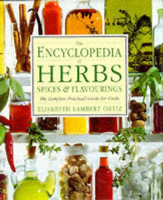 Encyclopedia of Herbs, Spices & Flavourings Hb (Encyclopaedia of), Ortiz, Elisab