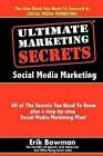 Ultimate Marketing Secrets: Social Media Marketing by Erik Bowman (Paperback / softback, 2010)