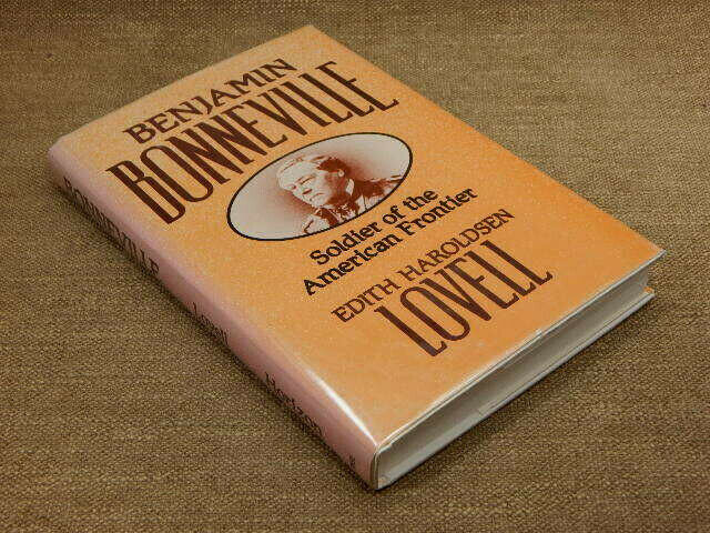 Benjamin Bonneville : Soldier of the American Frontier by Edith H. Lovell...