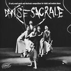 Danse Sacrale: 14 Early Avant-Garde and Electronic Compositions Forballet and Modern Dance (CD, Feb-2014, Cacophonic)